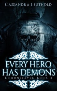 Every Hero Has Demons