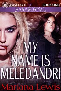 My-Name-Is-Meledandri-Vampire-City-Book-1-0