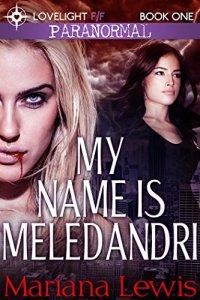 My-Name-Is-Meledandri-Vampire-City-Book-1-0